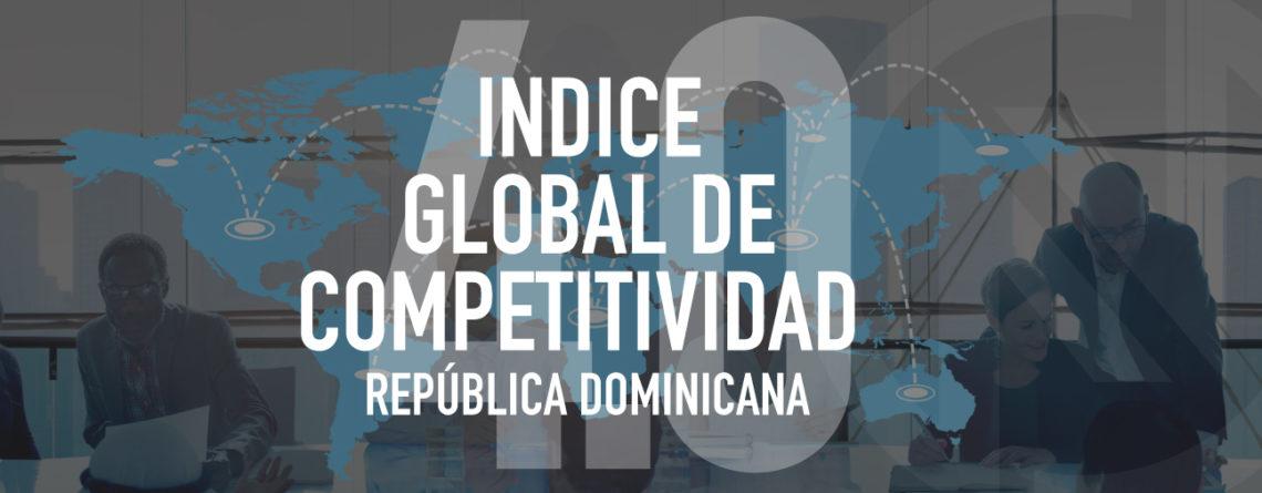 Desempeño de República Dominicana en el Índice Global de Competitividad 4.0 2018