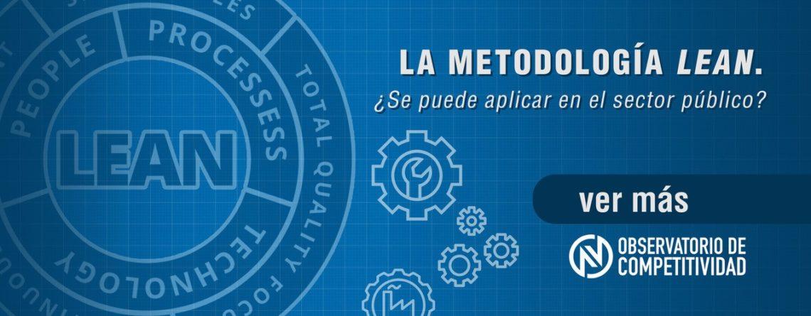 La Metodología LEAN ¿Se puede aplicar en el Sector Público?