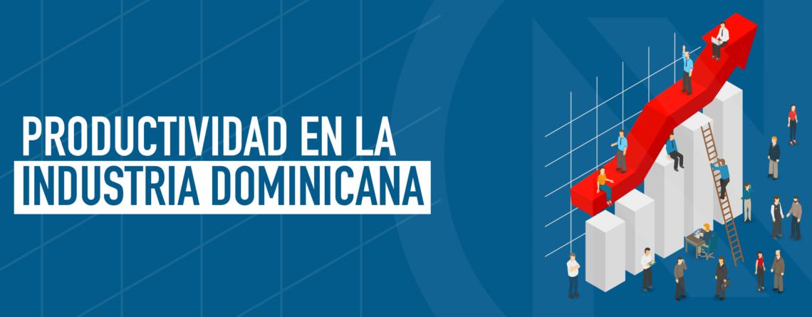 Productividad en la Industria Dominicana
