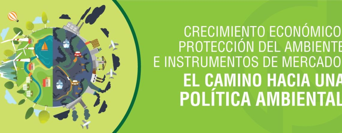 Crecimiento económico, protección del ambiente e instrumentos de mercado.