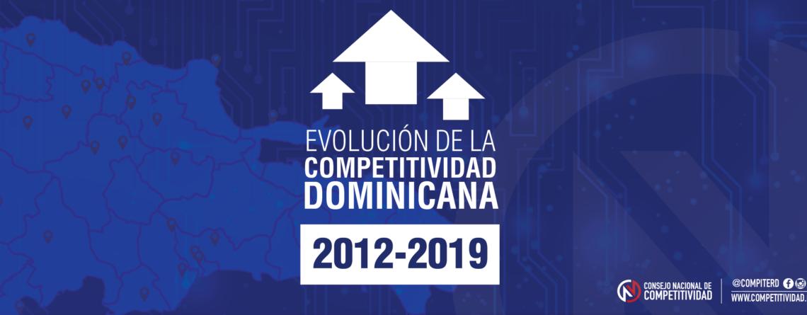 Evolución de la Competitividad Dominicana 2012-2019