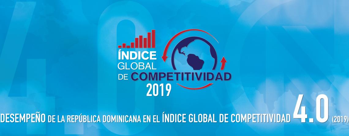 Desempeño de la República Dominicana en el Índice Global de Competitividad 2019